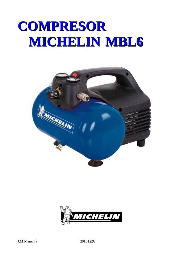 Compresor michelin jm for Compresor michelin mbl6