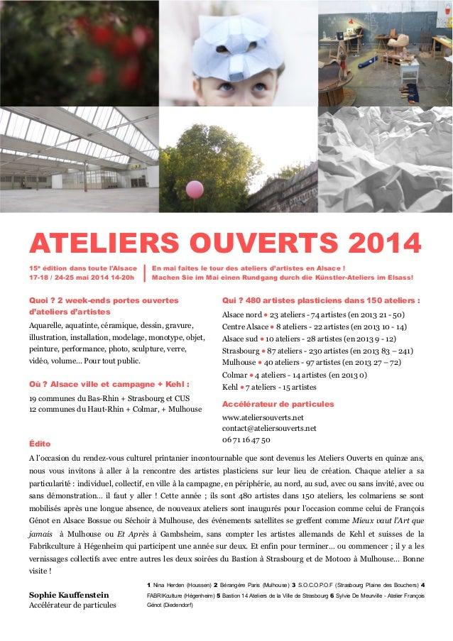 15e édition dans toute l'Alsace 17-18 / 24-25 mai 2014 14-20h Quoi ? 2 week-ends portes ouvertes d'ateliers d'artistes Aqu...