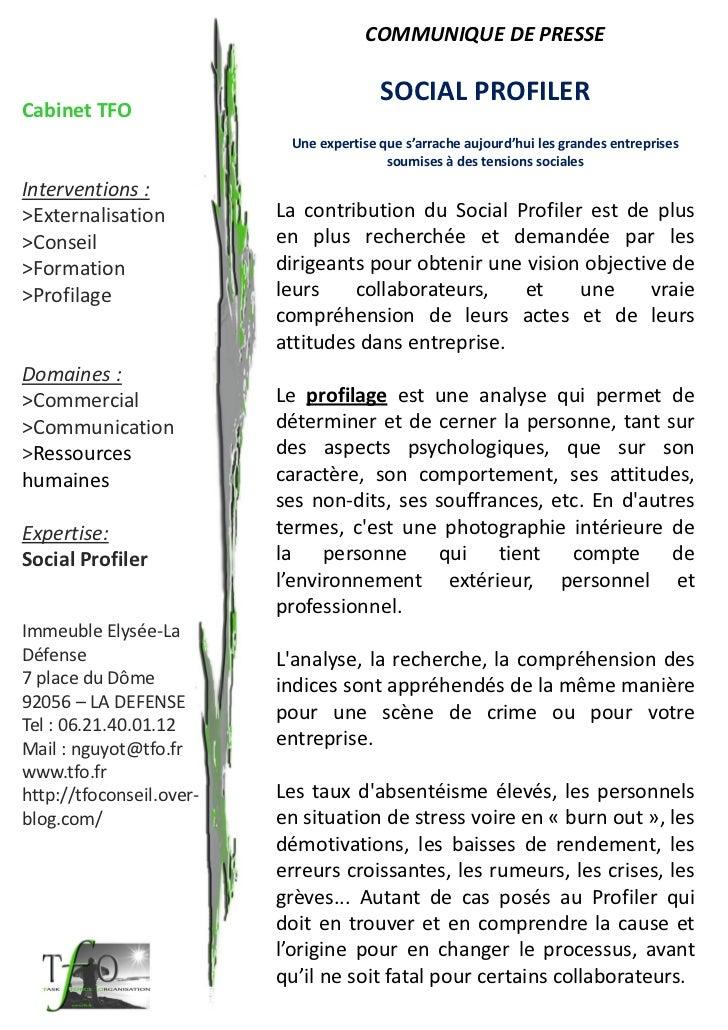 COMMUNIQUE DE PRESSE                                         SOCIAL PROFILERCabinet TFO                           Une expe...