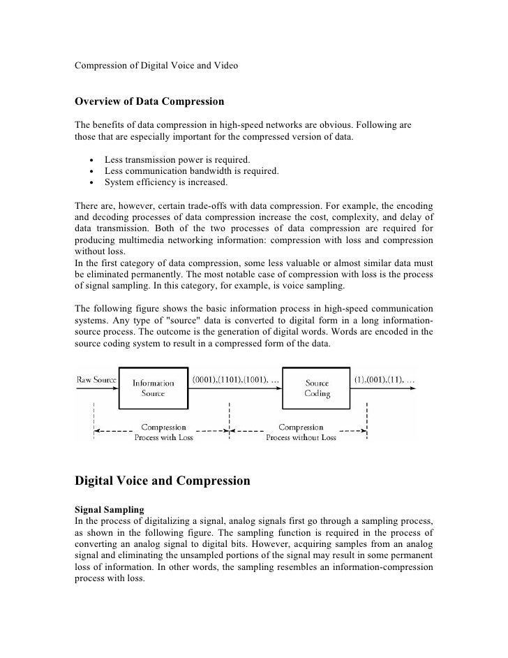 Compression of Digital Voice and VideoOverview of Data CompressionThe benefits of data compression in high-speed networks ...