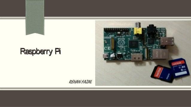 Raspberry PiRaspberry Pi