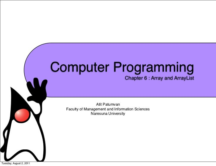 Computer Programming                                                            Chapter 6 : Array and ArrayList           ...
