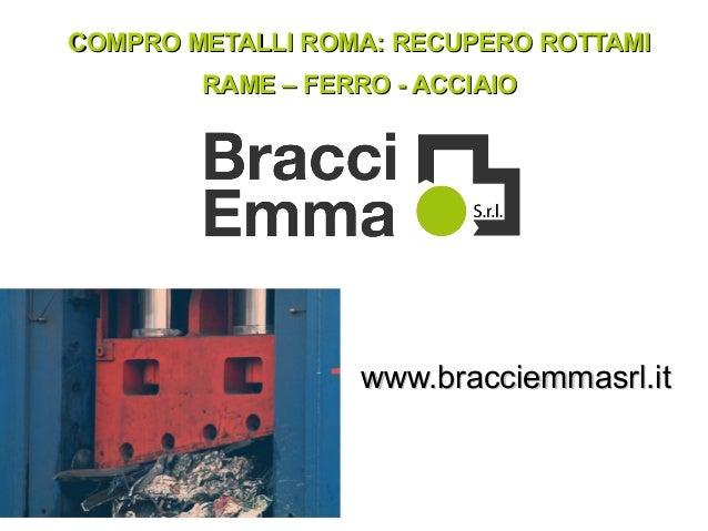 9b628042e2 COMPRO METALLI ROMA: RECUPERO ROTTAMICOMPRO METALLI ROMA: RECUPERO ROTTAMI  RAME – FERRO - ACCIAIORAME ...