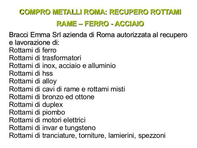 12517251b8 Compro metalli Roma Recupero rame ferr acciaio | Bracci Emma Srl