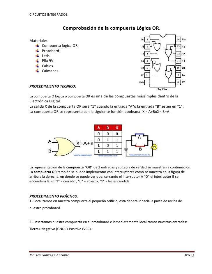 Comprobación de la compuerta Lógica OR.<br />38427406403200<br />Materiales:<br />Compuerta lógica OR<br />Protobard<br />...