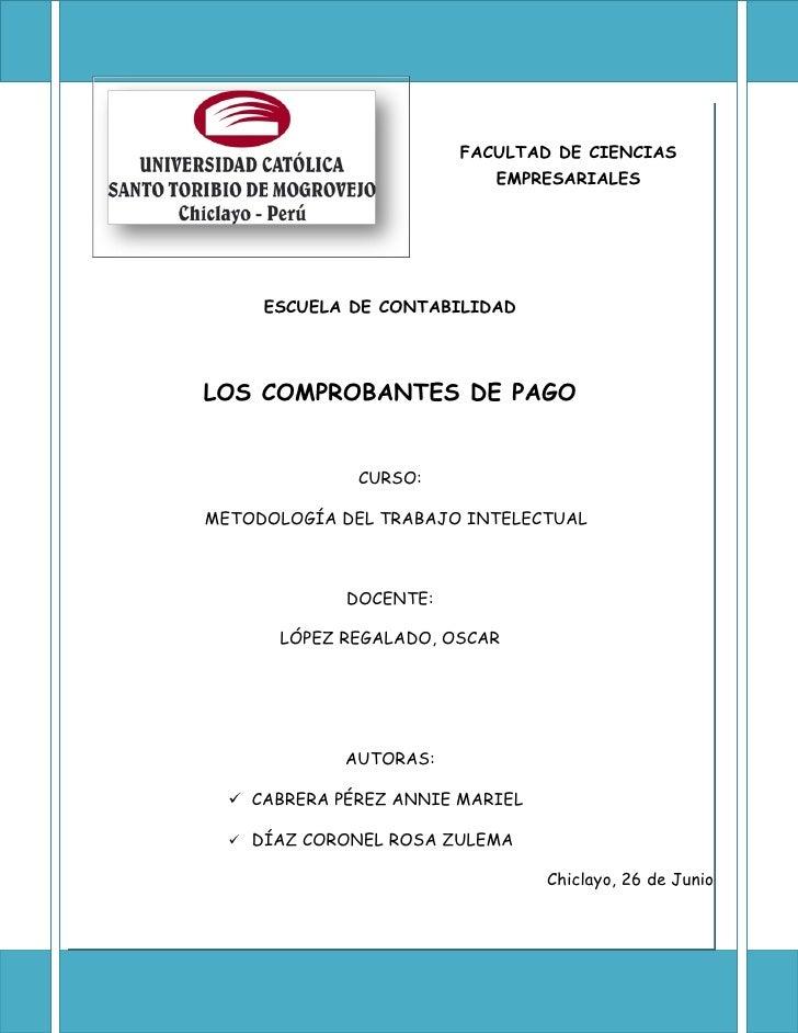 FACULTAD DE CIENCIAS                           EMPRESARIALES     ESCUELA DE CONTABILIDADLOS COMPROBANTES DE PAGO          ...