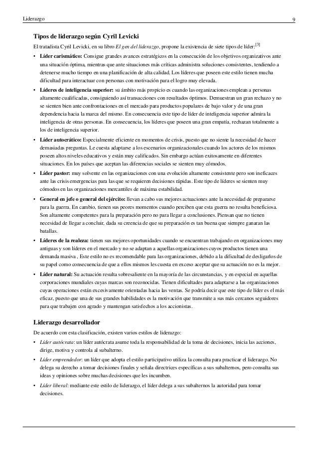 Liderazgo 9Tipos de liderazgo según Cyril LevickiEl tratadista Cyril Levicki, en su libro El gen del liderazgo, propone la...