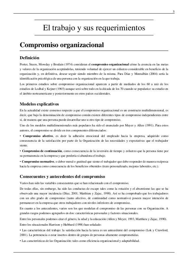 5El trabajo y sus requerimientosCompromiso organizacionalDefiniciónPorter, Steers, Mowday y Boulain (1974) consideran el c...