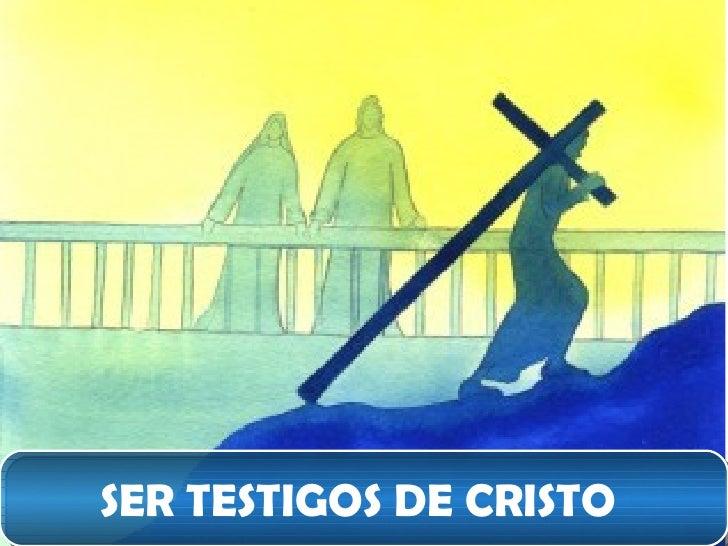 Resultado de imagen para testigos li cristo