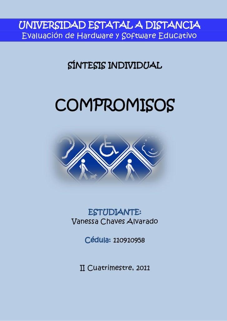 UNIVERSIDAD ESTATAL A DISTANCIAEvaluación de Hardware y Software Educativo           SÍNTESIS INDIVIDUAL        COMPROMISO...
