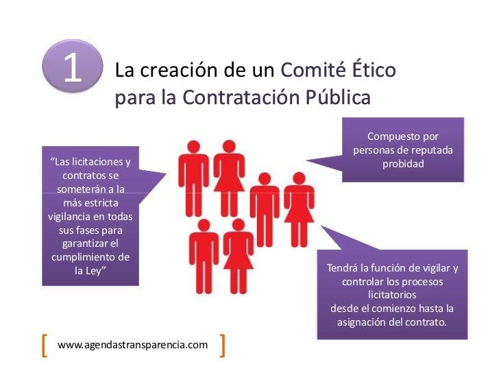 1         La creación de un Comité Ético              para la Contratación Pública                                        ...
