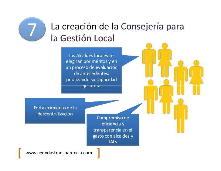 7          La creación de la Consejería para               la Gestión Local                        los Alcaldes locales se...