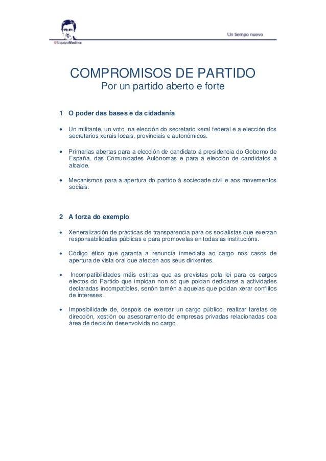 COMPROMISOS DE PARTIDO Por un partido aberto e forte 1 O poder das bases e da cidadanía  Un militante, un voto, na elecci...