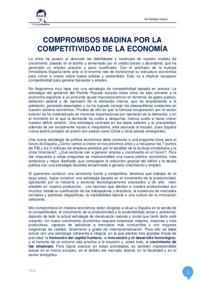 Título 1 COMPROMISOS MADINA POR LA COMPETITIVIDAD DE LA ECONOMÍA La crisis ha puesto al desnudo las debilidades y carencia...