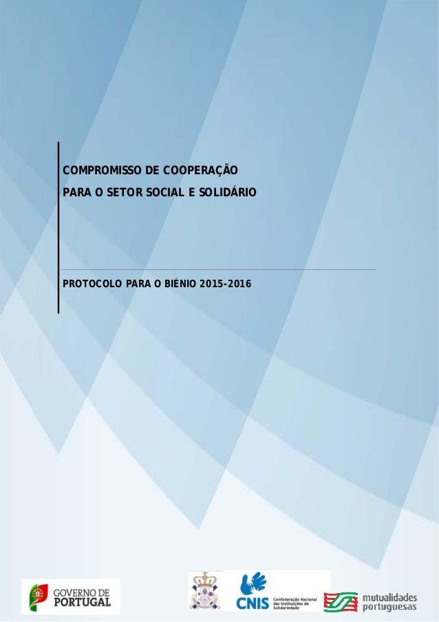 COMPROMISSO DE COOPERAÇÃO PARA O SETOR SOCIAL E SOLIDÁRIO PROTOCOLO PARA O BIÉNIO 2...