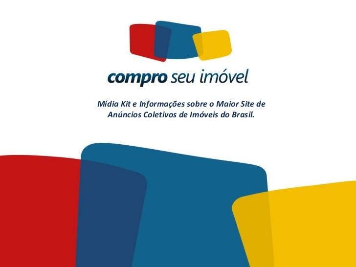 Mídia Kit e Informações sobre o Maior Site de  Anúncios Coletivos de Imóveis do Brasil.