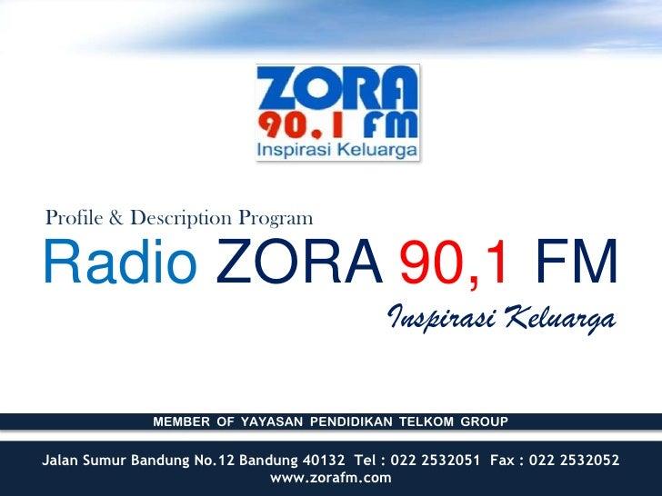 Profile & Description ProgramRadio ZORA 90,1 FM                                            Inspirasi Keluarga             ...