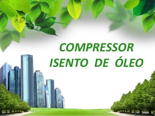 L/O/G/O COMPRESSOR ISENTO DE ÓLEO