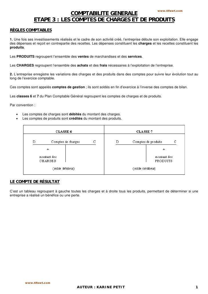 www.tifawt.com                            COMPTABILITE GENERALE               ETAPE 3 : LES COMPTES DE CHARGES ET DE PRODU...