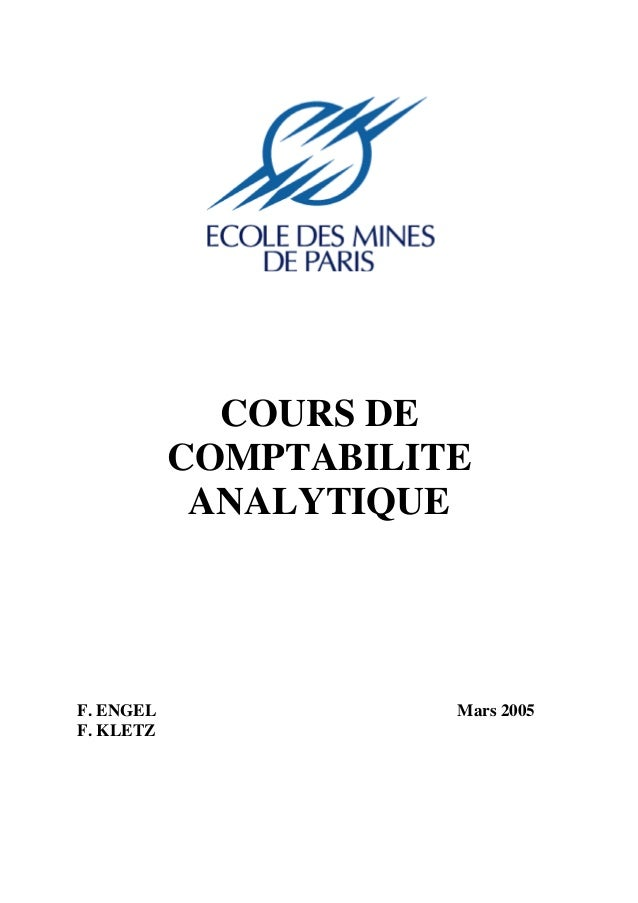 COURS DE COMPTABILITE ANALYTIQUE  F. ENGEL F. KLETZ  Mars 2005