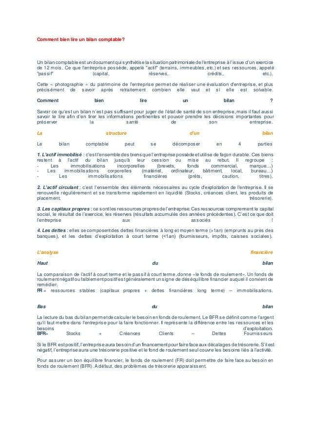 Comment bien lire un bilan comptable?  Un bilan comptable es t un document qui s ynthétis e la s ituation patrimoniale de ...