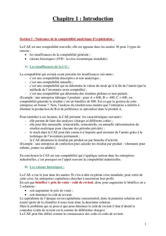 Chapitre 1 : Introduction  Section 1 : Naissance de la comptabilité analytique d'exploitation : La CAE est une comptabilit...