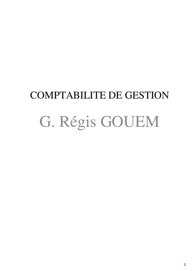 2 COMPTABILITE DE GESTION G. Régis GOUEM