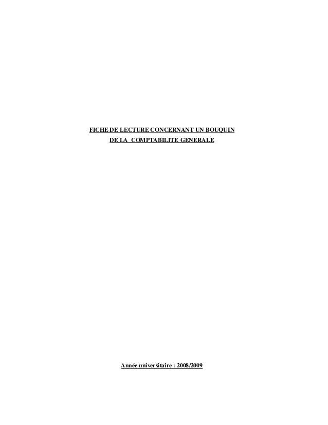 FICHE DE LECTURE CONCERNANT UN BOUQUIN DE LA COMPTABILITE GENERALE Année universitaire : 2008/2009