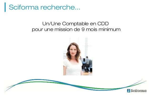 Sciforma recherche...  Un/Une Comptable en CDD  pour une mission de 9 mois minimum