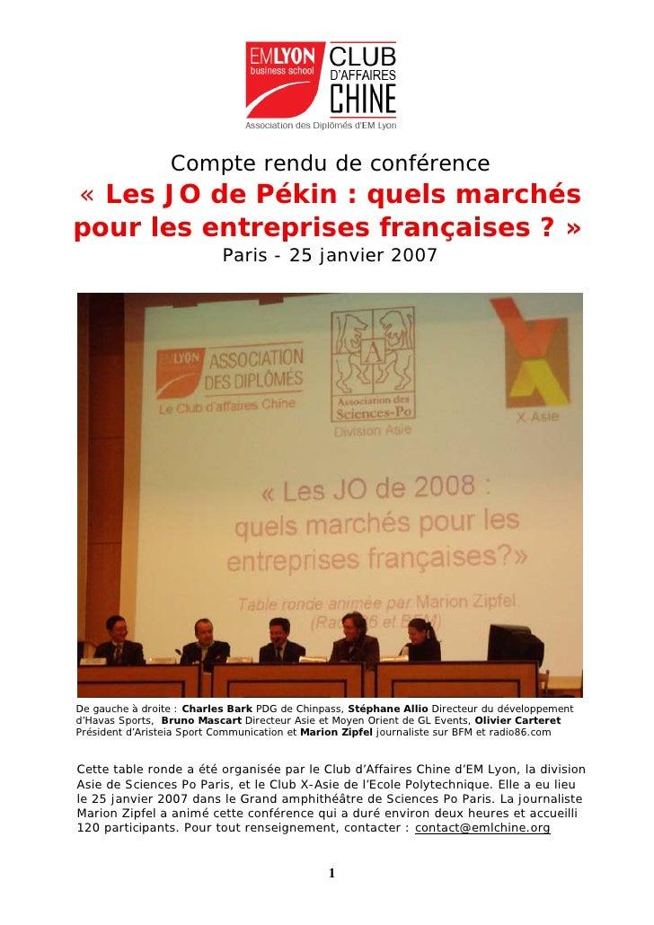 Compte rendu de conférence « Les JO de Pékin : quels marchés pour les entreprises françaises ? »                          ...