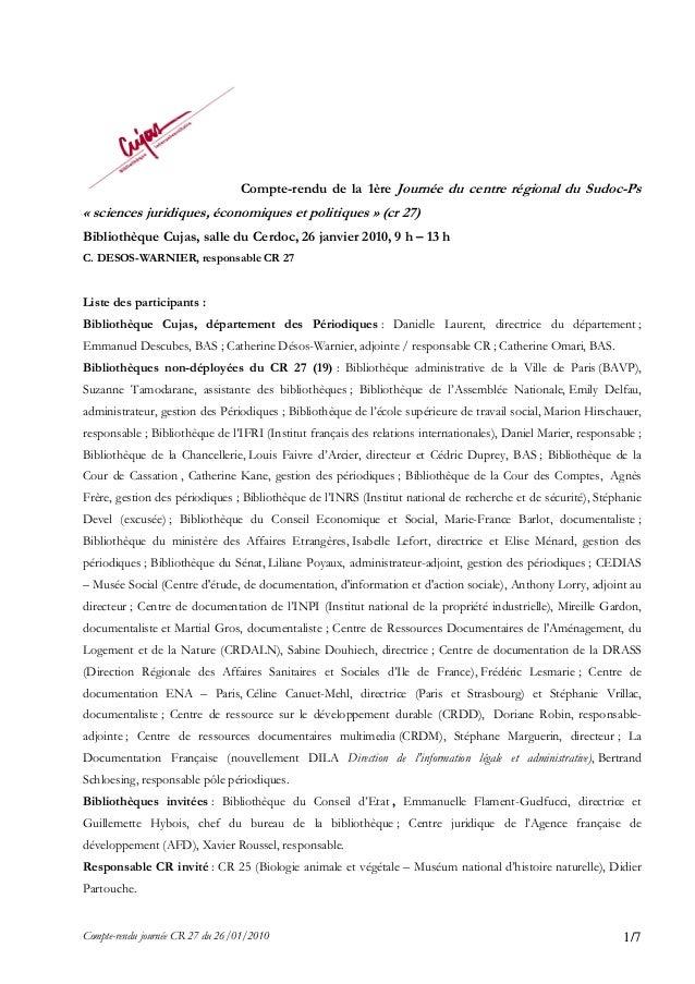 Compte-rendu journée CR 27 du 26/01/2010 1/7 Compte-rendu de la 1ère Journée du centre régional du Sudoc-Ps « sciences jur...