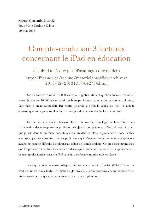 Maude Coulombe foyer 32 Pour Mme Corinne Gilbert 19 mai 2015 ! ! Compte-rendu sur 3 lectures concernant le iPad en éducati...