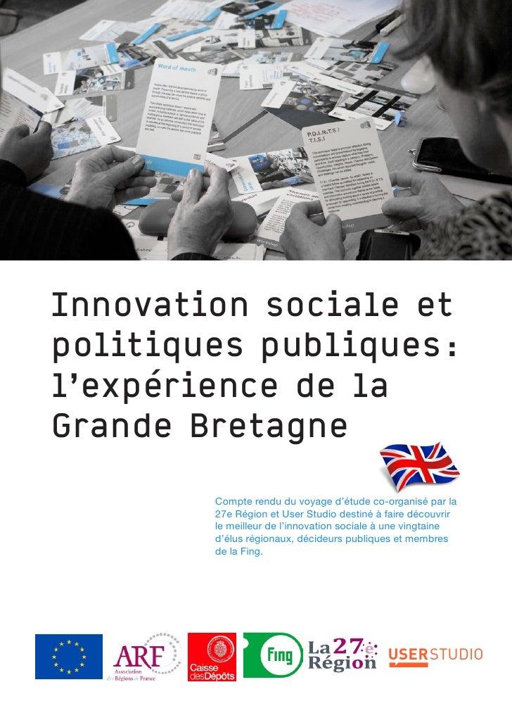 Innovation sociale et politiques publiques : l'expérience de la Grande Bretagne          Compte rendu du voyage d'étude co...