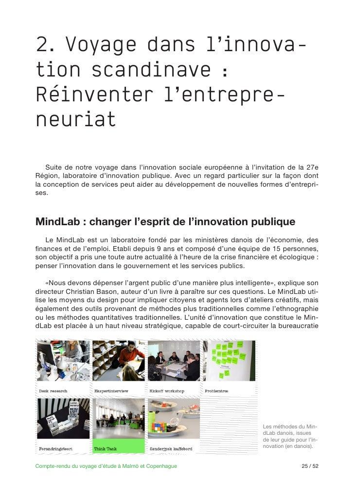 2. Voyage dans l'innova-tion scandinave :Réinventer l'entrepre-neuriat   Suite de notre voyage dans l'innovation sociale e...