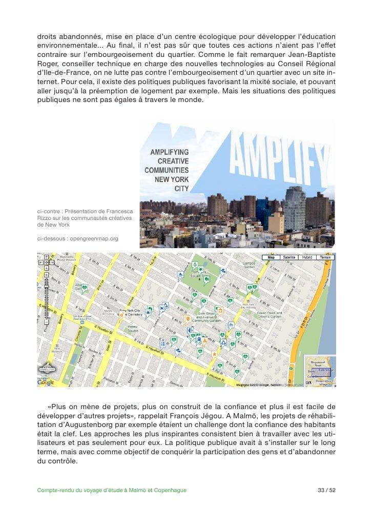 -ci-contre : Présentation de FrancescaRizzo sur les communautés créativesde New Yorkci-dessous : opengreenmap.orgdéveloppe...