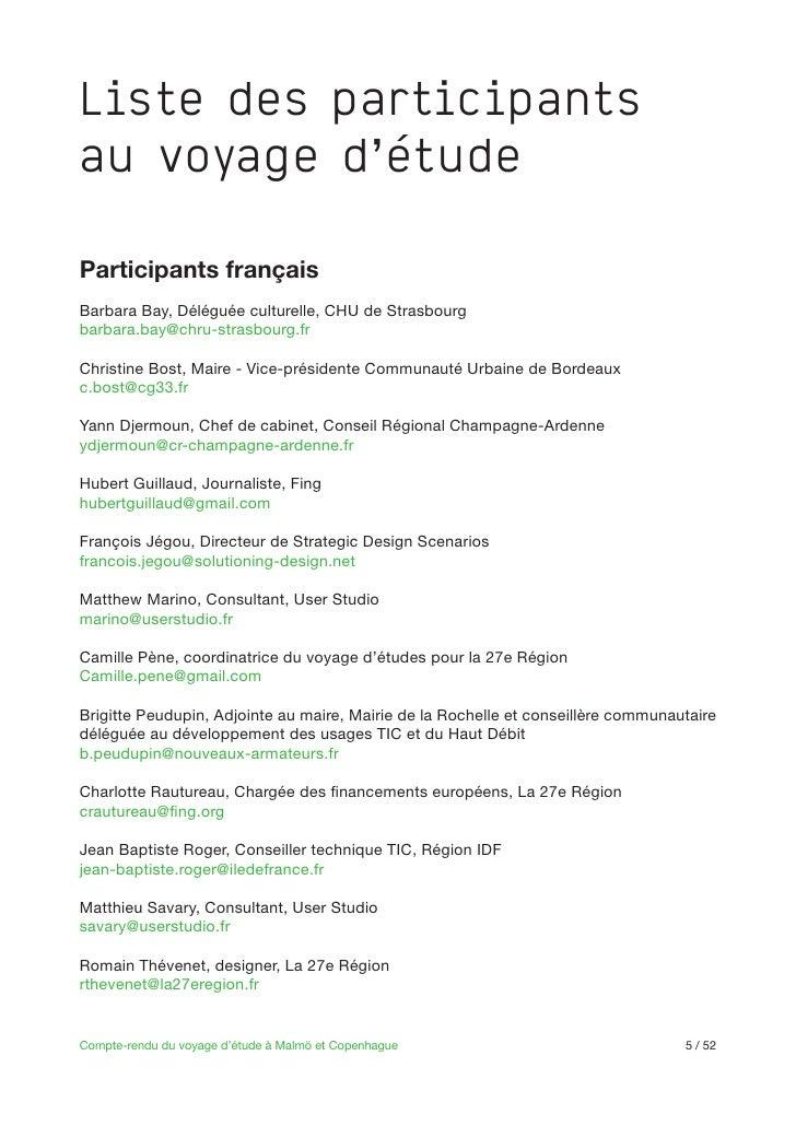 Liste des participantsau voyage d'étudeParticipants françaisBarbara Bay, Déléguée culturelle, CHU de Strasbourgbarbara.bay...