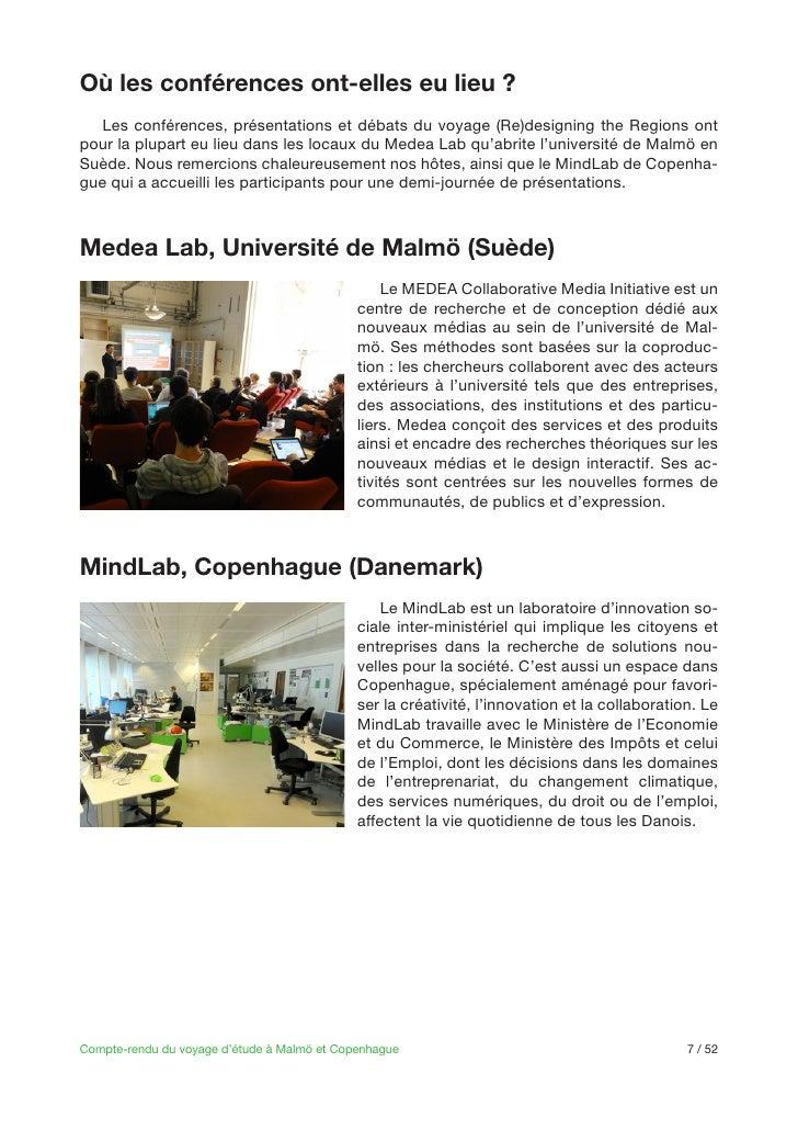 Où les conférences ont-elles eu lieu ?   Les conférences, présentations et débats du voyage (Re)designing the Regions ont ...