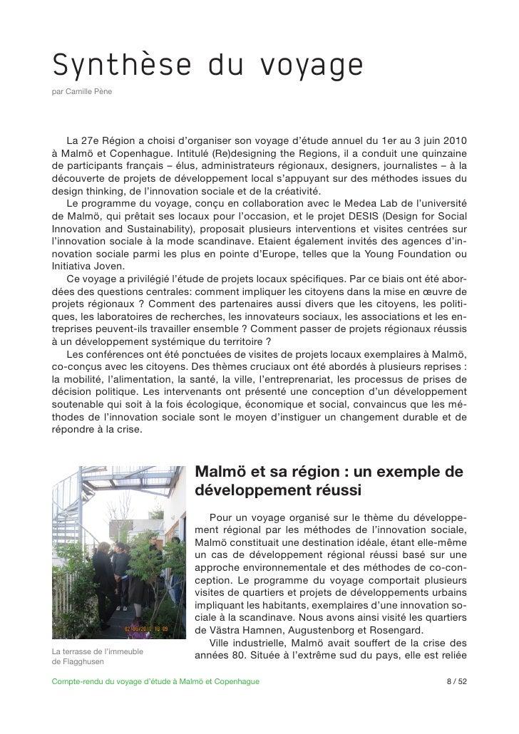 Synthèse du voyagepar Camille Pène    La 27e Région a choisi d'organiser son voyage d'étude annuel du 1er au 3 juin 2010de...