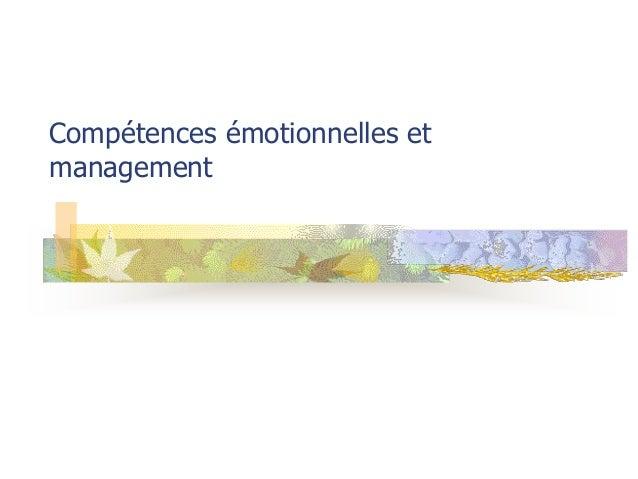 Compétences émotionnelles etmanagement