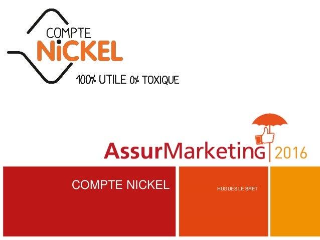 Compte Nickel Vendra T On De L Assurance En Bureau De Tabac