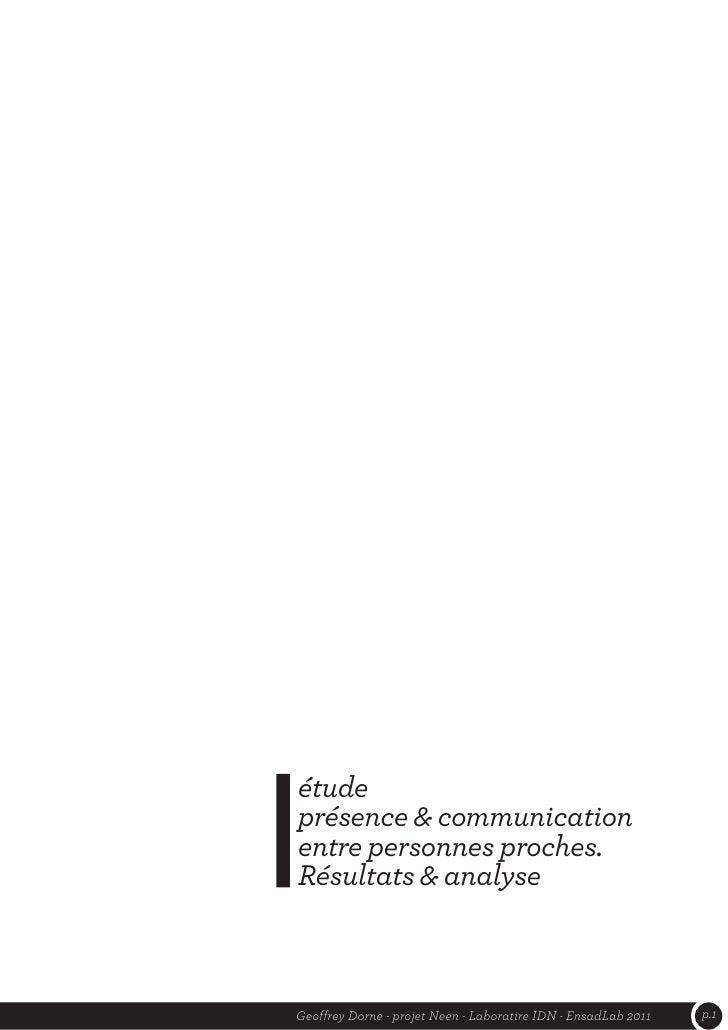 étudeprésence & communicationentre personnes proches.Résultats & analyseGeoffrey Dorne - projet Neen - Laboratire IDN - En...