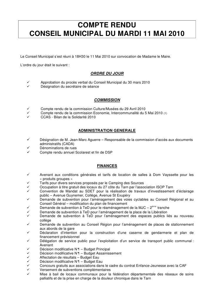 COMPTE RENDU       CONSEIL MUNICIPAL DU MARDI 11 MAI 2010   Le Conseil Municipal s'est réuni à 18H30 le 11 Mai 2010 sur co...