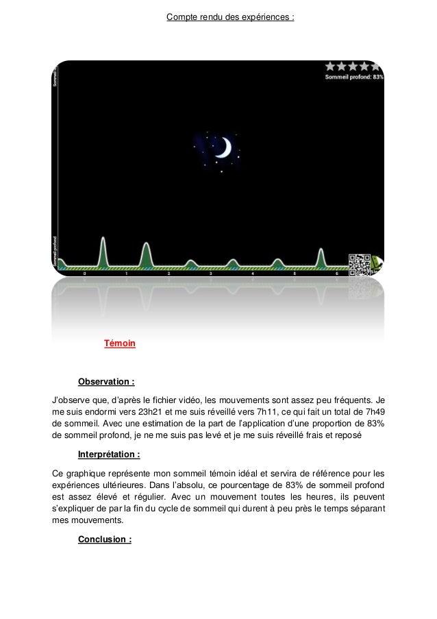 Compte rendu des expériences :             Témoin      Observation :J'observe que, d'après le fichier vidéo, les mouvement...