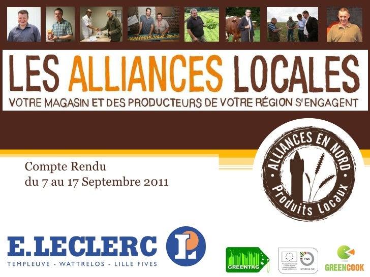 Compte Rendu  du 7 au 17 Septembre 2011