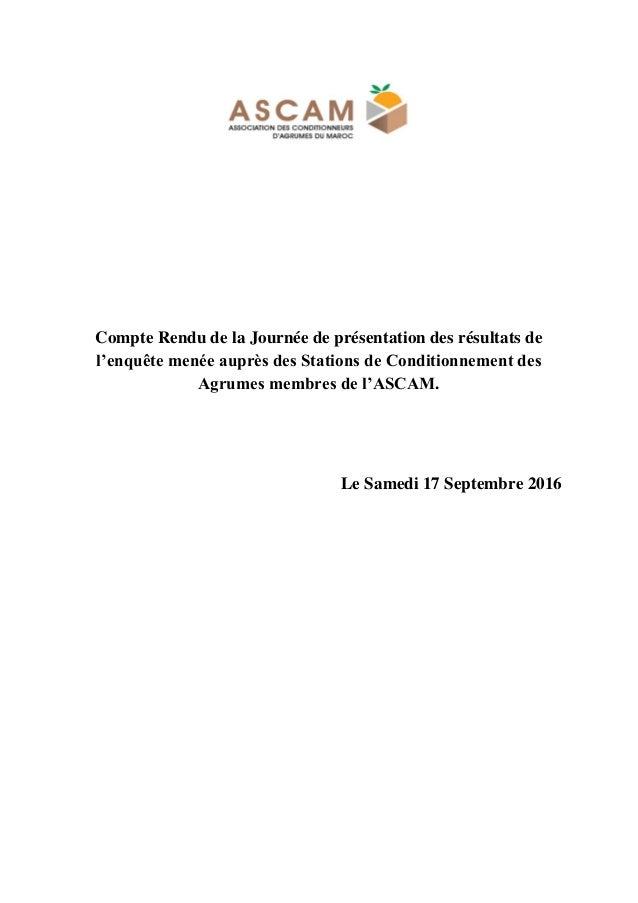 Compte Rendu de la Journée de présentation des résultats de l'enquête menée auprès des Stations de Conditionnement des Agr...