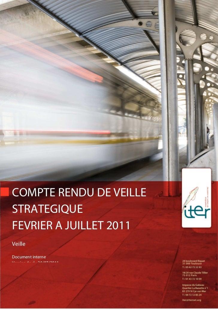 COMPTE RENDU DE VEILLESTRATEGIQUEFEVRIER A JUILLET 2011VeilleDocument interneVersion 4a du 20/07/2011