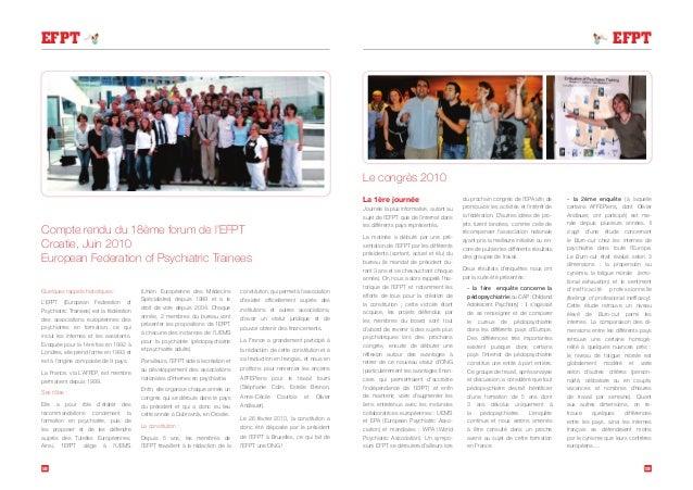 1918 EFPT EFPT Compte rendu du 18ème forum de l'EFPT Croatie, Juin 2010 European Federation of Psychiatric Trainees Quelqu...
