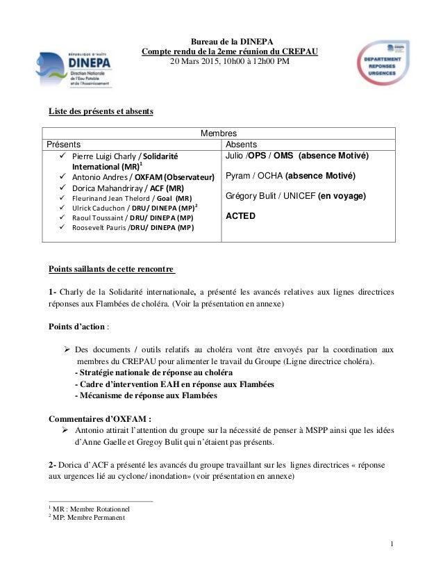 1 Bureau de la DINEPA Compte rendu de la 2eme réunion du CREPAU 20 Mars 2015, 10h00 à 12h00 PM Liste des présents et absen...