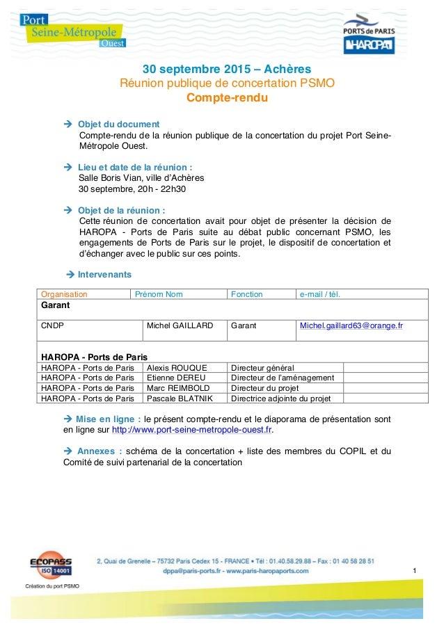 1   30 septembre 2015 – Achères Réunion publique de concertation PSMO Compte-rendu à Objet du document Compte-re...