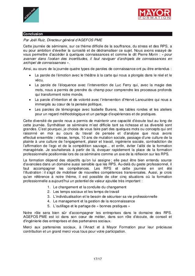 17/17 Conclusion Par Joël Ruiz, Directeur général d'AGEFOS PME Cette journée de séminaire, sur ce thème difficile de la ...
